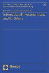 International Investment Law and Its Others