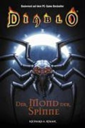 Diablo 04. Der Mond der Spinne | Richard A. Knaak |