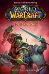 World of WarCraft 01 - Teufelskreis