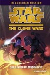 Star Wars The Clone Wars - In geheimer Mission 03 - Duell in der Felsenschlucht