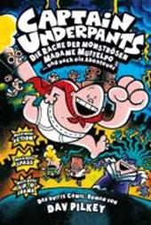 Captain Underpants 03. Die Rache der monströsen Madame Muffelpo