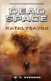 Dead Space. Katalysator