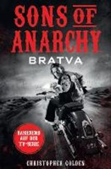 Sons of Anarchy: Bratva | Christopher Golden |