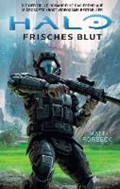 Halo: Frisches Blut | Matt Forbeck |