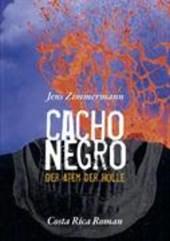 Cacho Negro - Der Atem der Hölle