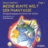 Meine bunte Welt der Phantasie Folge 1. CD