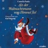 Als der Weihnachtsmann vom Himmel fiel. 3 CDs