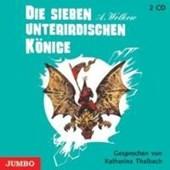 Die sieben unterirdischen Könige. 2 CDs