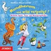 Rundherum und wild vergnügt! CD