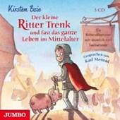 Der kleine Ritter Trenk und fast das ganze Leben im Mittelalter