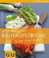 Vegetarische Brotaufstriche. 20 auf einen Streich