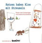 Kindermund - Katzen haben Klos mit Streuseln