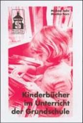 Kinderbücher im Unterricht der Grundschule