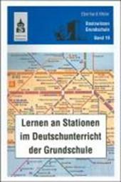Lernen an Stationen im Deutschunterricht der Grundschule