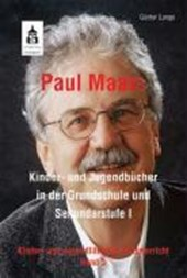 Paul Maars Kinder- und Jugendbücher in der Grundschule und Sekundarstufe I
