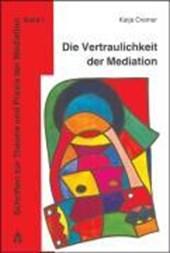 Die Vertraulichkeit der Mediation