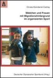 Mädchen und Frauen mit Migrationshintergrund im organisierten Sport