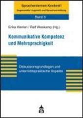 Kommunikative Kompetenz und Mehrsprachigkeit