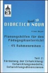 Planungshilfen für den Pädagogikunterricht - 45 Rahmenreihen - Teil