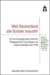 Weil Deutschland alle Schüler braucht!