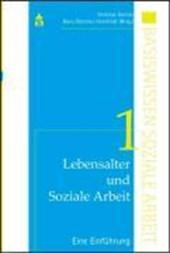 Lebensalter und Soziale Arbeit 1: Eine Einführung