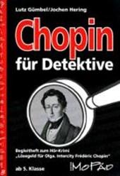Chopin für Detektive