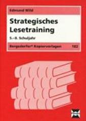 Strategisches Lesetraining. 5. - 8. Schuljahr