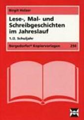 Lese, Mal- und Schreibgeschichten im Jahreslauf. 1./2. Schuljahr