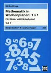 Mathematik in Wochenplänen: 1 x 1. Teil