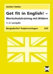 Get fit in English! - Wortschatztraining mit Bildern