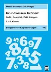 Grundwissen Größen. 5./6. Klasse