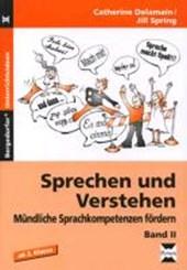 Mündliche Sprachkompetenzen fördern 2. Sprechen und Verstehen