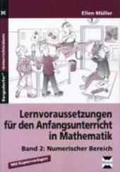 Lernvoraussetzungen für den Anfangsunterricht in Mathematik
