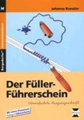 Der Füller-Führerschein. Vereinfachte Ausgangsschrift