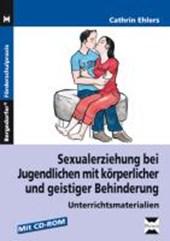 Sexualerziehung bei Jugendlichen mit körperlicher und geistiger Behinderung