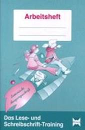 Das Lese- und Schreibschrift-Training. Lateinische Ausgangsschrift