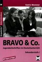 BRAVO & Co. - Jugendzeitschriften im Deutschunterricht