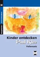 Kinder entdecken Paul Klee. Foliensatz