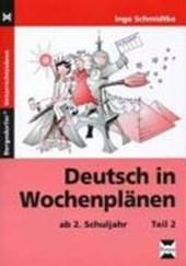 Deutsch in Wochenplänen. Teil 2