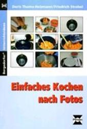 Einfaches Kochen nach Fotos