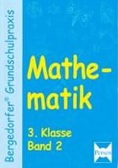 Mathematik 3. Klasse. Bd.