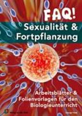 FAQ! Sexualität & Fortpflanzung