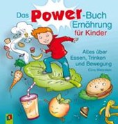 Das Power-Buch Ernährung für Kinder