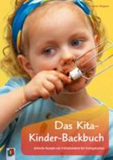 Das Kita-Kinder-Backbuch | Yvonne Wagner |