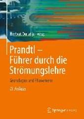 Prandtl - Fuhrer Durch Die Stromungslehre