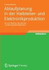 Ablaufplanung in der Halbleiter- und Elektronikproduktion