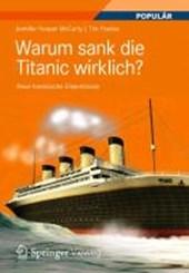 Warum Sank Die Titanic Wirklich?