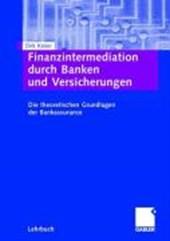 Finanzintermediation durch Banken und Versicherungen
