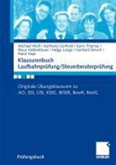 Klausurenbuch Laufbahnprüfung/ Steuerberaterprüfung