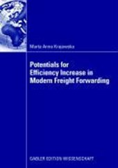 Potentials for Efficiency Increase in Modern Freight Forwarding